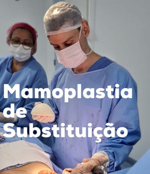 Mamoplastia de substituição